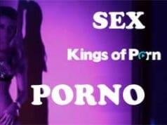 KINGS OF PORN – We love Sex!