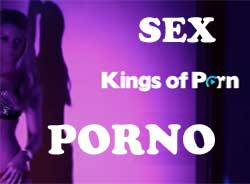 KINGS OF PORN – We love Sex!